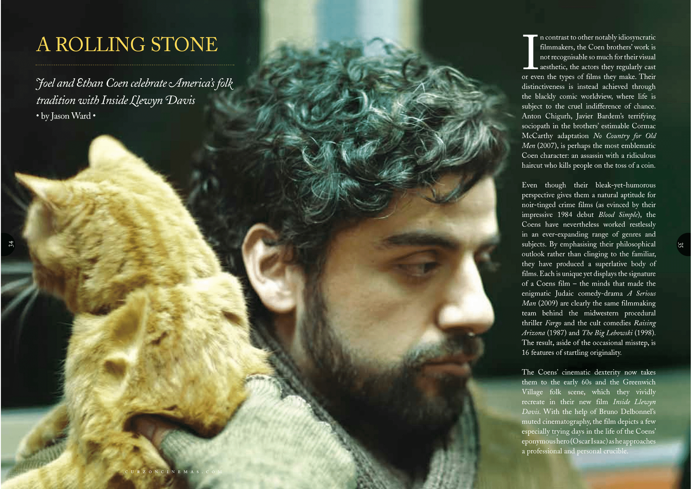 Inside Llewyn Davis (2014), directed by Joel and Ethan Coen and starring Oscar Isaac, Carey Mulligan, Justin Timberlake and Adam Driver.